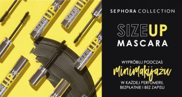 Odkryj nową maskarę SIZE UP! Jakość SEPHORA w świetnej cenie – 49 zł!