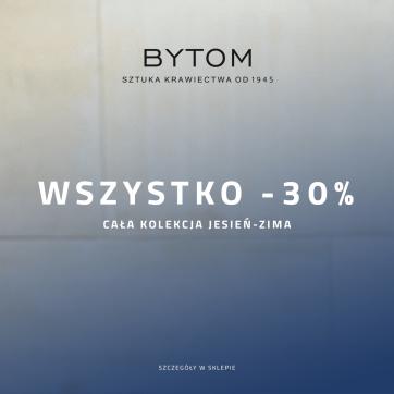 -30% na wszystko w sklepie Bytom!