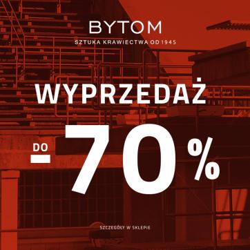 Wyprzedaż do -70% w sklepie Bytom!