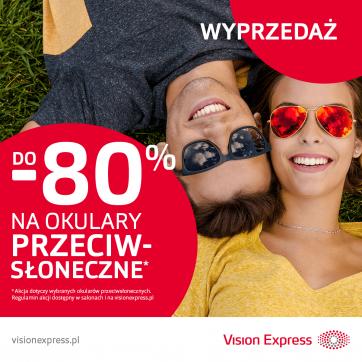Wyprzedaż okularów przeciwsłonecznych do -80% w Vision Express!